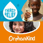 Thirst Relief and OrphanKind